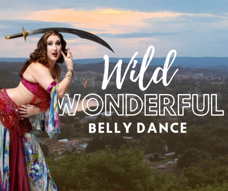 Wild, Wonderfull, Belly Dance
